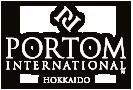 PORTOM INTERNATIONAL HOKKAIDO ポルトムインターナショナル北海道